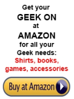 Shop Amazon for all of your GEEK needs